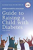 img - for American Diabetes Association Guide to Raising a Child with Diabetes book / textbook / text book