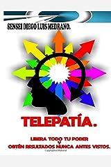 Telepatía.: Libera todo tu poder y obtén resultados nunca antes vistos. (Spanish Edition) Tapa blanda