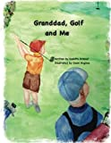 img - for Granddad Golf and Me book / textbook / text book