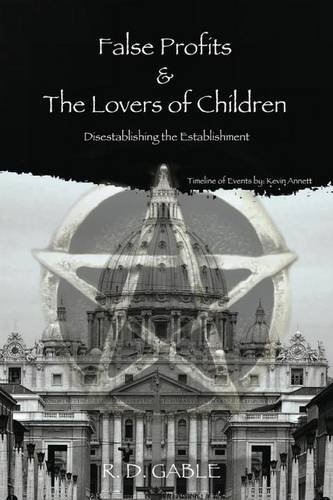 False Profits & the Lovers of Children
