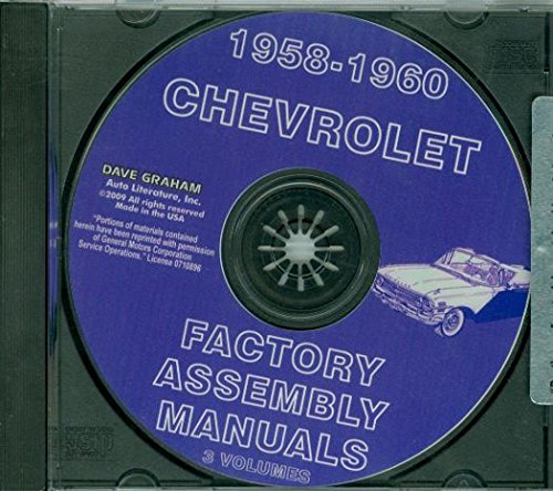 COMPLETE UNABRIDGED 1958 1959 1960 CHEVROLET ASSEMBLY MANUAL CD INCLUDES: Del Ray, Biscayne, Bel Air, Impala, convertibles, Wagons, El Camino, Brookwood, Parkwood, Kingswood and Nomad, Sedan Delivery. ()