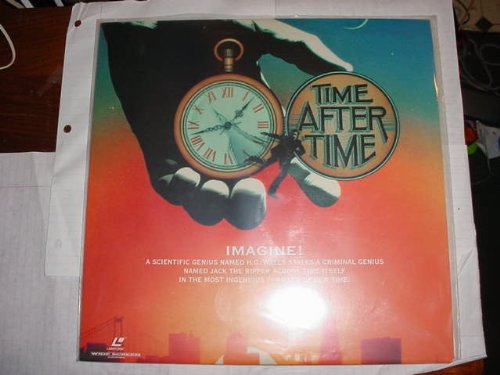 Laser Disc, Laserdisc of TIME AFTER TIME with Malcolm McDowell as H. G. Wells and Mary Steenburger and David Warner. from Laserdisc not DVD or VHS.  Must have a laserdisc player to use.  A laserdisc is the size of an LP record,  almost 12 inches in diameter.
