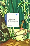 img - for La huella de la pantera/ The Footprint of the Panther (Ala Delta: Azul/ Hang Gliding: Blue) (Spanish Edition) book / textbook / text book