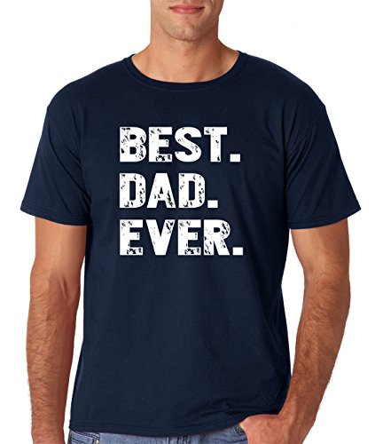 (AW Fashions Best. Dad. Ever Tee for New Fathers - Birthday Shirts for Papa Men's T-Shirt (Medium, Navy))