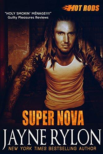 Super Nova: A Powertools Spinoff (Hot Rods Book 3)