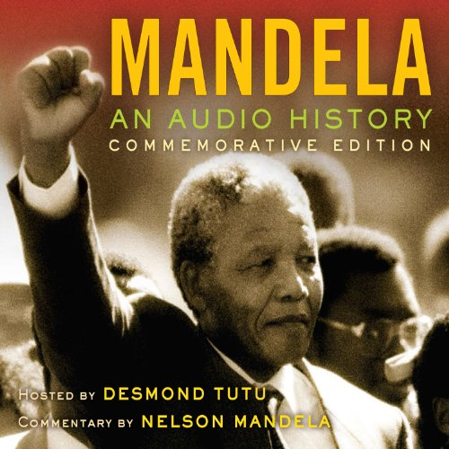 Mandela: An Audio History: Commemorative Edition