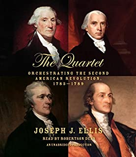 Book Cover: The Quartet: Orchestrating the Second American Revolution, 1783-1789