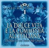 La Dolce Vita and Italian Style Comedies (2002-01-01)