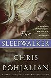 The Sleepwalker: A Novel (Hardcover) ~ Chris Bohjalian Cover Art