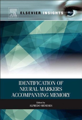 Identification of Neural Markers Accompanying Memory (Elsevier Insights) ()