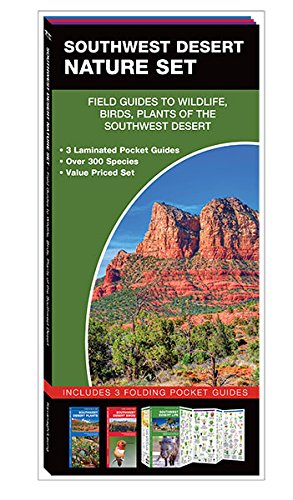Southwest Desert Nature Set: Field Guides to Wildlife, Birds, Trees & Wild Flowers of the Southwest Desert