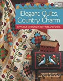 Elegant Quilts, Country Charm