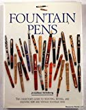Fountain Pens: The Collector's Guide to Selecting, Buying, and Enjoying New and Vintage Fountain Pens
