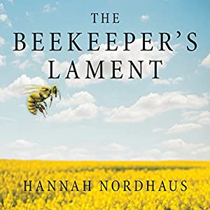 The Beekeeper's Lament Audiobook