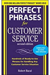 Perfect Phrases for Customer Service, Second Edition (Perfect Phrases Series) Paperback