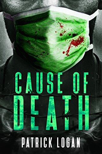Cause of Death: A Gripping Medical Murder Thriller (Detective Damien Drake Book ()