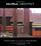 Salmela Architect, Thomas Fisher, 0816642575