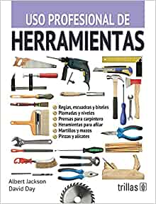 HERRAMIENTAS (CARACTERICAS Y USOS): ALBERT JACKSON: 9789682435096: Amazon.com: Books