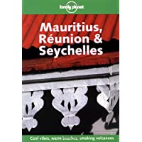 Lonely Planet Mauritius, Reunion & Seychelles 4th Ed.: 4th Edition
