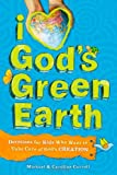img - for I Love God's Green Earth: Devotions for Kids Who Want to Take Care of God's Creation book / textbook / text book
