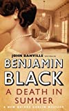 A Death in Summer by Benjamin Black front cover