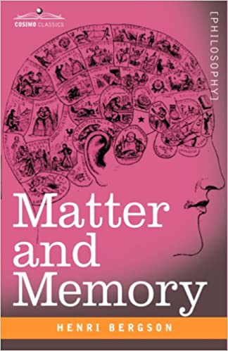 Read Matter and Memory (Cosimo Classics Philosophy) PDF, azw (Kindle)