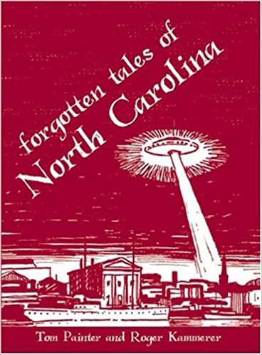 Book By Tom Painter Forgotten Tales of North Carolina [Paperback]