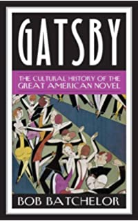 new essays on the great gatsby the american novel amazon co uk  gatsby the cultural history of the great american novel contemporary american literature