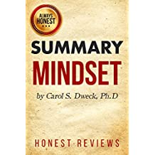 Summary: Mindset: The New Psychology of Success by Carol Dweck: Honest Review and Summary ( Mindset: The New Psychology of Success by Carol Dweck Honest Review and Summary)