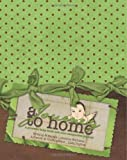 A Journey to Home, a Preemie Baby Book and NICU Companion Journal, Jessica Williams, 1461002028