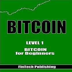 Bitcoin: Bitcoin for Beginners
