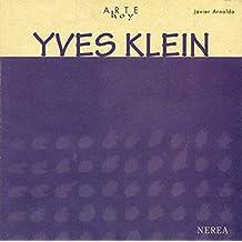 Yves Klein (Arte Hoy nº 8) (Spanish Edition)