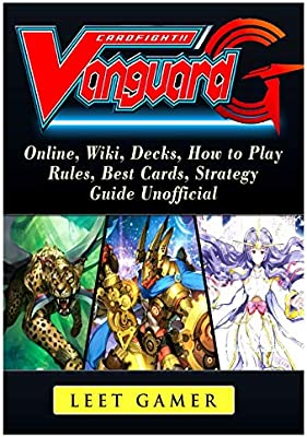 Cardfight Vanguard, Online, Wiki, Decks, How to Play, Rules, Best