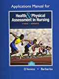 Applications Manual for Health and Physical Assessment in Nursing 3rd Edition
