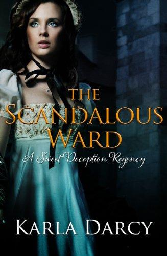 The Virtuous Ward (Sweet Deception Regency Book 5)