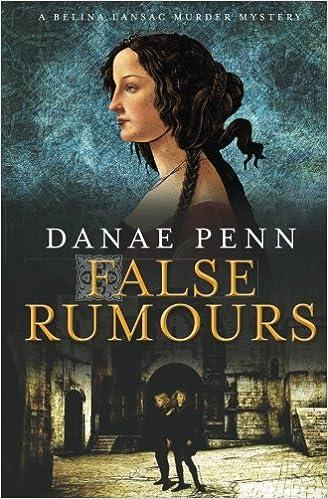 False Rumours: A Belina Lansac Murder Mystery: Volume 1 (Belina Lansac Murder Mysteries)