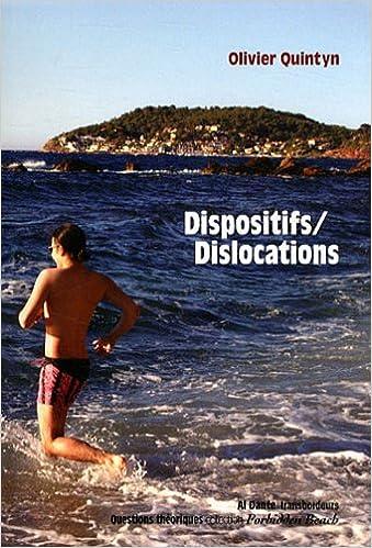 Livre gratuits en ligne Dispositifs/Dislocations pdf, epub ebook