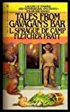 Tales from Gavagan's Bar, L. Sprague de Camp and Fletcher Pratt, 0553131273