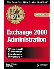 MCSE Exchange 2000 Administration Exam Cram (Exam: 70-224) by Watts, David V., Willis, Will, Watts, David (2001) Paperback