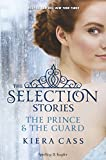 download ebook the selection stories: the prince-the guard pdf epub