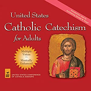 United States Catholic Catechism for Adults Audiobook