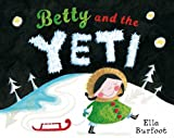 Betty and the Yeti, Ella Burfoot, 0330511173