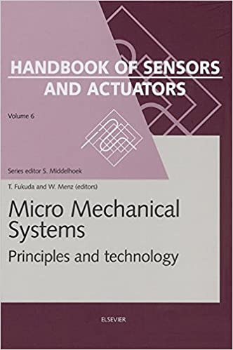 Micro Mechanical Systems: Principles and Technology ...
