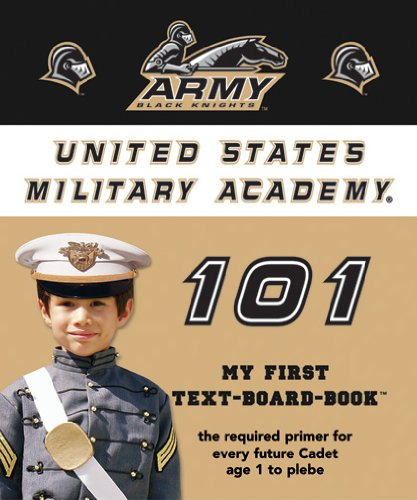 Download United States Military Academy 101: My First Text-Board-Book pdf