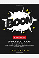 WORKBOOK - 28 Day Boot Camp: Creating a Life of Success (BOOM - Self Help Series) (Volume 1) Paperback