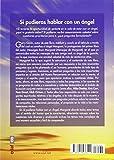 Si pudieras hablar con un angel (Spanish Edition)