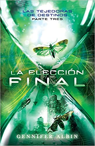 Amazon.com: Elección final (9786073129909): GENNIFER ALBIN: Books