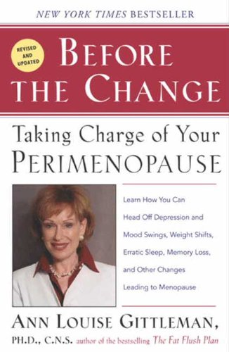 Before The Change: Taking Charge of Your Premenopause (Best Diet For Middle Aged Man)