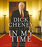 img - for In My Time: A Personal and Political Memoir book / textbook / text book