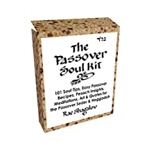 The Passover Soul Kit: 101 Soul Tips, Easy Passover Recipes, Pesach Insights, Meditations, Art & Quotes for the Passover Seder and the Passover Haggadah (Holy Sparks Soul Kits)